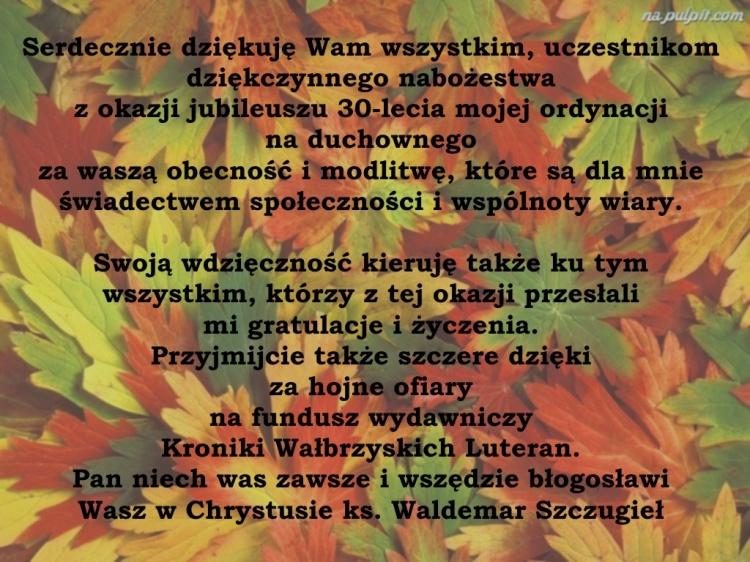 Dziękczynne nabożeństwo z okazji 30-to lecia ordynacji Ks. Waldemara Szczugieła